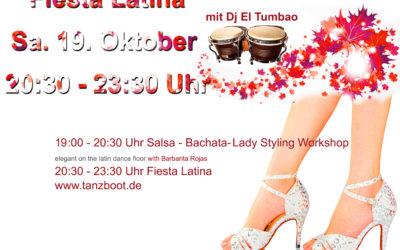 Fiesta Latina mit Dj El Tumbao Samstag 19. Oktober & Lady Styling